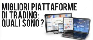 Trading online piattaforme migliori broker