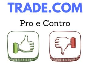pro e contro di trade.com