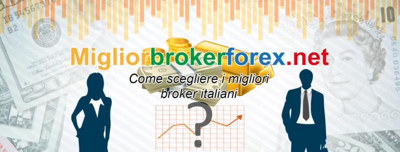 Guida alla scelta dei migliori broker per il forex italiani