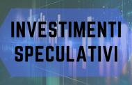 Investimenti speculativi: la guida completa
