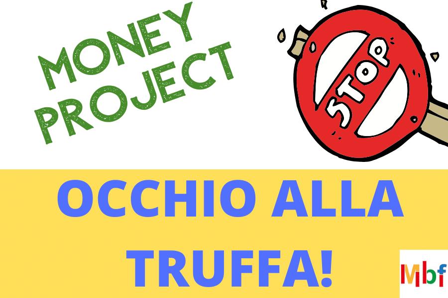Money Project, truffa o funziona? Opinioni e recensioni
