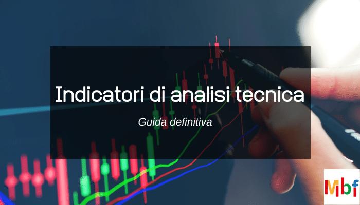 migliori indicatori di analisi tecnica forex